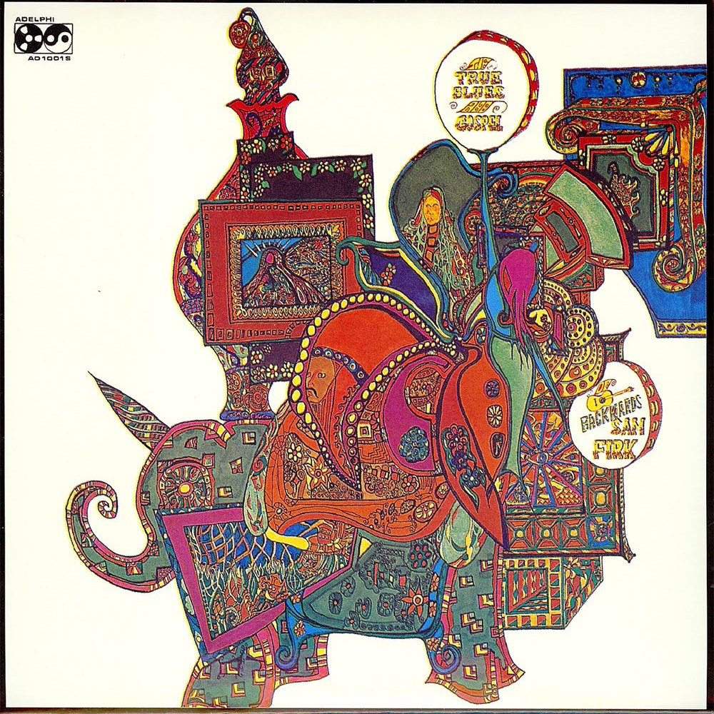 Backwards Sam Firk - The True Blues And Gospel Of Backwards Sam Firk